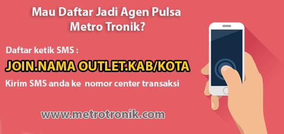 Cara Daftar Menjadi Agen Pulsa Murah Metro Tronik