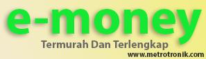 Daftar Produk E-Money Metro Tronik